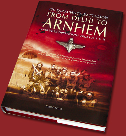 156 Parachute Battalion From Delhi To Arnhem book cover